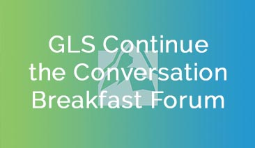 GLS Continue the Conversation Breakfasts