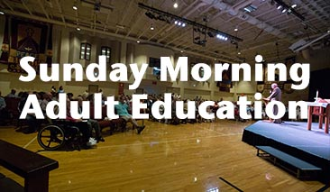 Sunday Morning Adult Education
